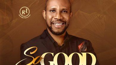 So Good by Awipi Emmanuel