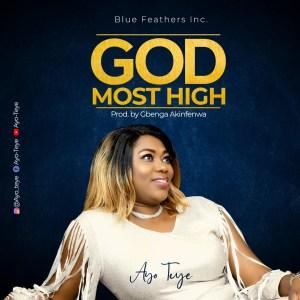 Most High by Ayo Teye