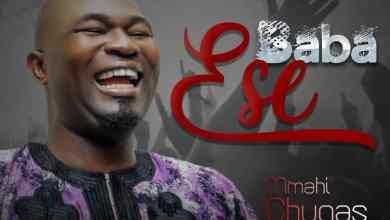 Baba Ese by Mmahi Chuqas
