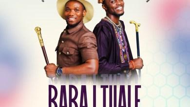Baba I Tuale by Stephen Adebusoye & Testimony Jaga