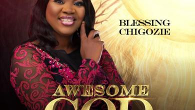 Awesome God by Blessing Chigozie
