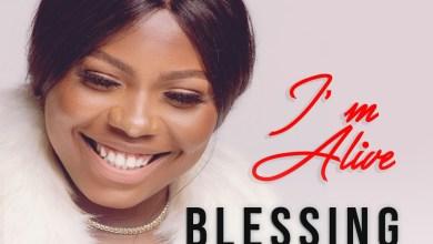I'm Alive by blessing Okoye