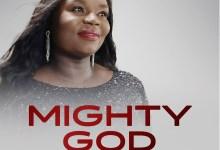 Mighty God by Bukola Anney