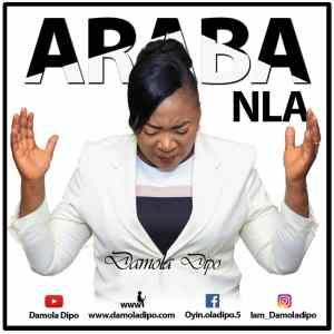 Araba Nla by Damola Dipo