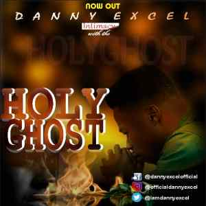 Holy Ghost by Danny Excel