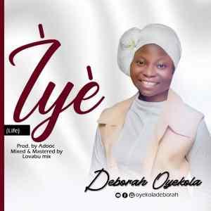 Iye (Life) by Deborah Oyekola