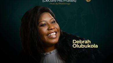 Praise Medley by Debrah Olubukola