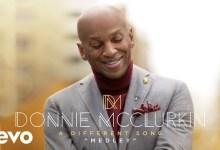Worship Medley by Donnie McClurkin