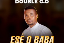 Ese O Baba by Double G.O