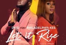 Let It Rise by Dr TJ and Philadelphia Kes