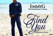 Watch video of Find You by Emmy G