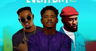 Everyday Remix by Folabi Nuel Limoblaze Kelar Thrillz & Mannie Music