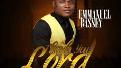 Thank You Lord by Emmanuel Bassey