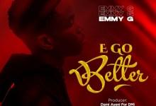 E Go Better by Emmy G