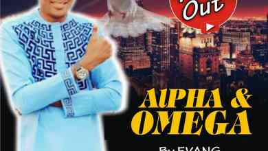 Alpha And Omega by Evang Menim Andrew