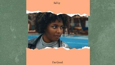 I'm good by Sal Ly mp3 download
