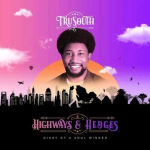 Highway and hedges album by Tru South
