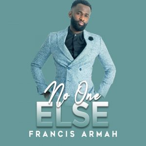 No One Else by Francis Armah