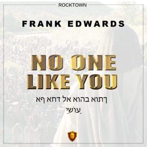 No One Like You by Frank Edward