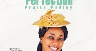 Perfection Praise Medley by Funke Bada