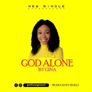 God Alone by Gina