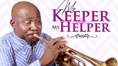 My Keeper My Helper by Gladsyn