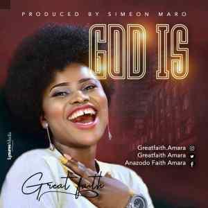 God Is by GreatFaith