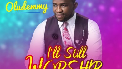 I'll Still Worship by Oludemmy