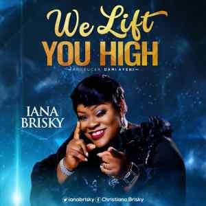 We Lift You High by Iana Brisky