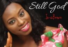 Still God by ImaBrown