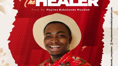 Jehovah The Healer by Muyiwa Babatunde