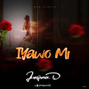 Iyawo Mi by Jeregraced
