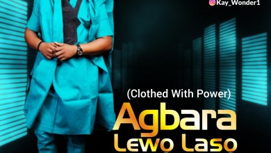 Agbara Lewo Laso by Kay Wonder and Abimbola Kolawole