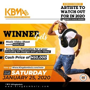 Kingdom Boiz Music Award (Artiste to watch out for in 2020)