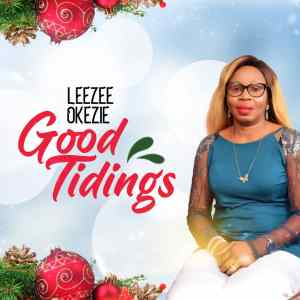 Good Tidings by LeeZee OkeZie