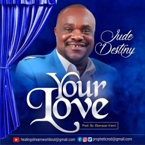 Love by Jude Destiny