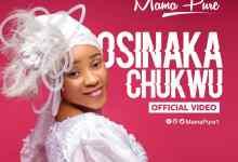 Osinaka Chukwu by Mama Pure