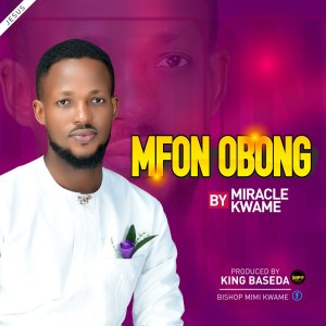 Mfonobong by Miracle Kwame