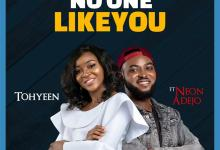 No One Like You by Tohyeen and Neon Adejo