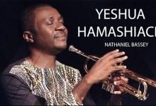 Yeshua Hamashiach by Nathaniel Bassey