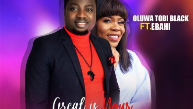Great Is Your Name by Oluwatobi Black and Ebahi