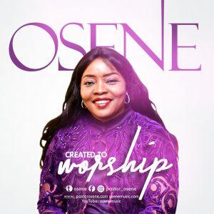 Created To Worship by Osene