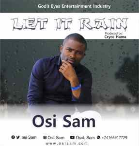Let It Rain by Osi Sam
