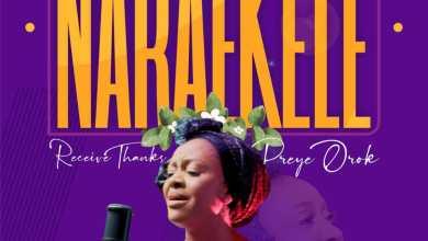 Nara Ekele (Receive Thanks) by Preye Orok
