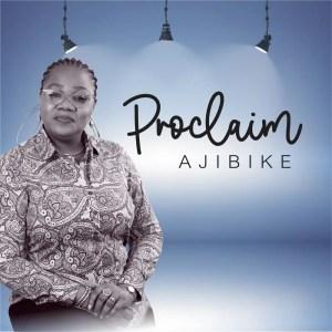 Proclaim by Ajibike