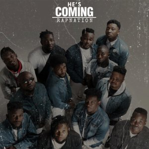 He's Coming by Rap Nation full album download