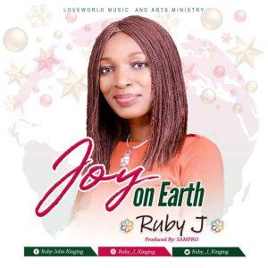 Joy on Earth by Ruby J
