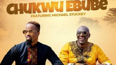 Chukwu Ebube by Sammie Okposo and Michael Stuckey