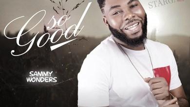 So Good by Sammy Wonders