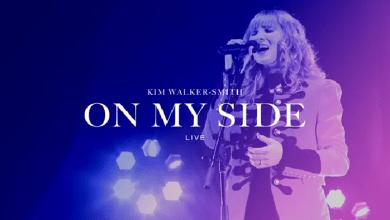 On My Side by Kim Walker Smith